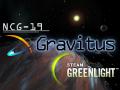 NCG-19: Gravitus Steam Greenlight & Patch 1.21
