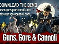 The first Guns, Gore & Cannoli demo is ready!