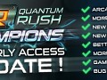 Quantum Rush: Champions - Early Access Update