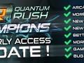 Quantum Rush: Champions - Early Access Update