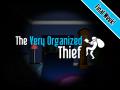 The Very Organized Thief - Kickstarter Final Week