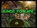 Back to life 3: latest improvements!