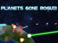 Planets Gone Rogue! Update V 1.09