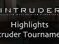 Intruder Tournament Highlights for Round 1