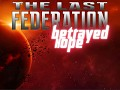 The Last Federation 2.0 and Betrayed Hope Expansion Arrive Today