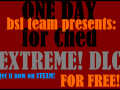 One Day For Ched now with free EXTREME! DLC!