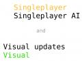 Singleplayer AI and visual updates