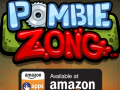 Pombie Zong now available on Amazon Appstore