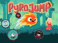 Pyro Jump has been Greenlit !
