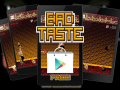 Bad Taste - Android Release!