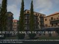 Here's Life of Rome on the Oculus Rift DK2