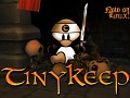 TinyKeep: The Cross-Platform Edition!