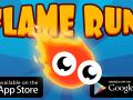 FLAME RUN TRAILER