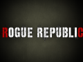 It's time for another Rogue Republic news update!