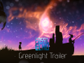 New Trailer + Steam Greenlight