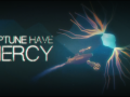 Neptune, Have Mercy. Teaser Trailer