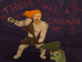There Was A Caveman on GREENLIGHT and INDIEGOGO!