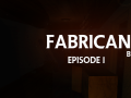 Fabricant: Episode 1 - Big update(v.1.1.0) and Christmas Edition!