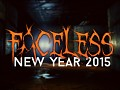 Faceless ~ New Year's Day 2015 Mini-Update.