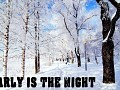 Early is the Night - The Year We Shine