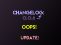Changelog Entry 0.0.6