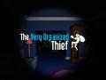 The Very Organized Thief - PRE-ORDER!