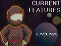 LACUNA - Features that are currently working