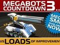COUNTDOWN TO MEGABOTS 3…