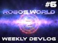 Weekly Devlog #6