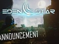 Eden Star - Early Access Release Date!