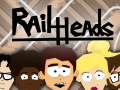 Rail Heads finally released!
