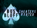 Announcing Bo's Bluff!