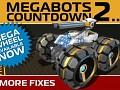 COUNTDOWN TO MEGABOTS 2…
