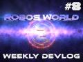 Weekly Devlog #8