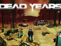 DEAD YEARS on PAX East and others