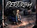 Perturbia, Now on Kickstarter!
