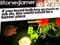 Stoned Gamer on Bulb Boy