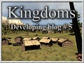 Kingdoms - developing blog # 5