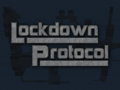 Lockdown Protocol is ready!