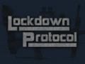 Lockdown Protocol is ready!