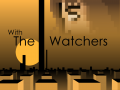 """Release Date for """"With the Watchers"""""""