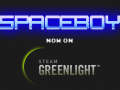 SpaceBoy now on Steam Greenlight
