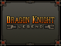 Dragon Knight Legend - Features