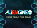More about ALIENGINE (Video updated)