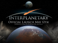 Interplanetary 1.0 Coming to Steam on May 12! Also a Trailer!