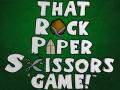 """That Rock Paper Scissors Game!"" Steam Greenlight Trailer"
