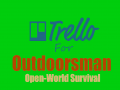Outdoorsman now has a Trello Page!