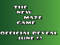 The New Maze Game will be revealed on June 23