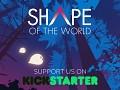 Shape of the World Now on Kickstarter