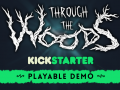 Kickstarter update for Through the Woods: Free demo for everyone!